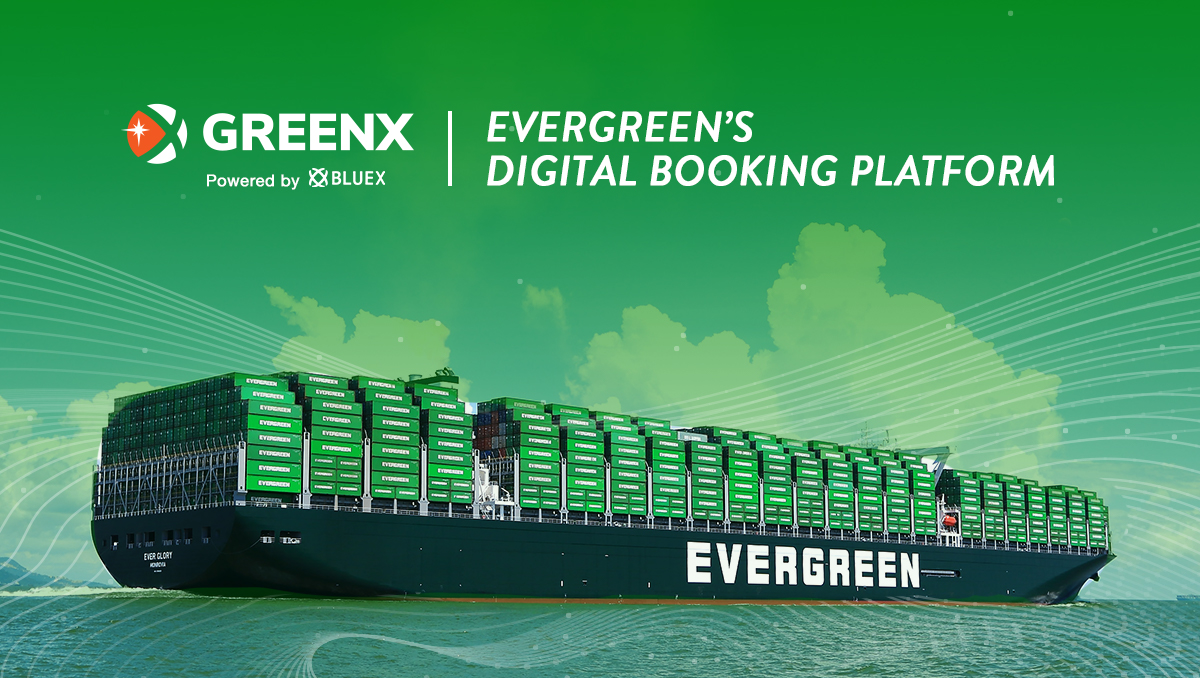 Evergreen Marine and BlueX Trade Partner to Revolutionize Integrated Ocean Logistics